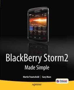 Trautschold, Martin - Blackberry Storm2 Made Simple, ebook