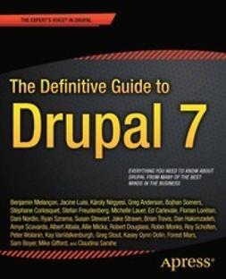 Melançon, Benjamin - The Definitive Guide to Drupal 7, ebook