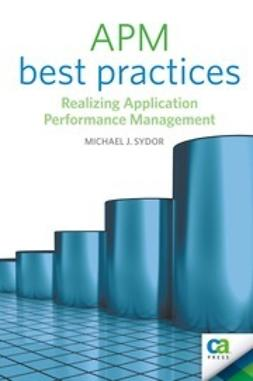 Sydor, Michael J. - APM Best Practices, ebook