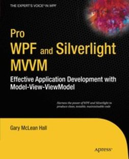 Hall, Gary McLean - Pro WPF and Silverlight MVVM, ebook
