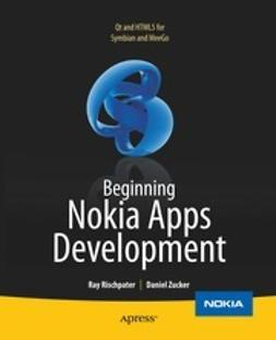 Rischpater, Ray - Beginning Nokia Apps Development, ebook