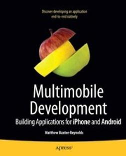 Baxter-Reynolds, Matthew - Multimobile Development, ebook