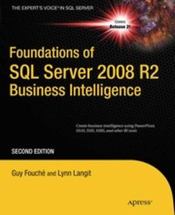 Fouché, Guy - Foundations of SQL Server 2008 R2 Business Intelligence, ebook