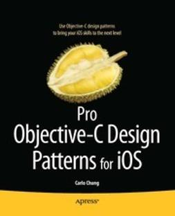 Chung, Carlo - Pro Objective-C Design Patterns for iOS, ebook