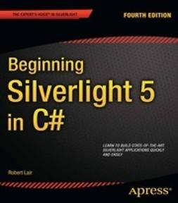 Lair, Robert - Beginning Silverlight 5 in C#, ebook