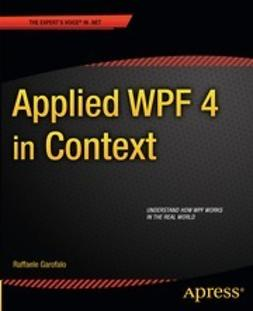Garofalo, Raffaele - Applied WPF 4 in Context, ebook