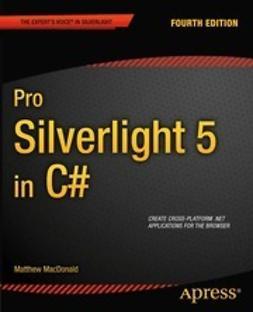 MacDonald, Matthew - Pro Silverlight 5 in C#, e-kirja