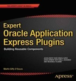 D'Souza, Martin Giffy - Expert Oracle Application Express Plug-Ins, ebook