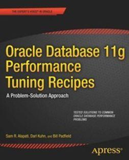 Alapati, Sam R. - Oracle Database 11g Performance Tuning Recipes, e-bok