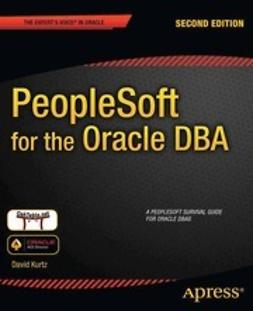 Kurtz, David - PeopleSoft for the Oracle DBA, ebook