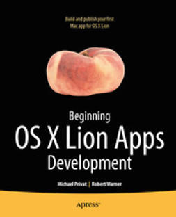 Privat, Michael - Beginning OS X Lion Apps Development, ebook