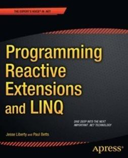 Liberty, Jesse - Programming Reactive Extensions and LINQ, ebook