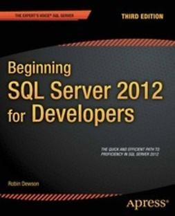 Dewson, Robin - Beginning SQL Server 2012 for Developers, ebook