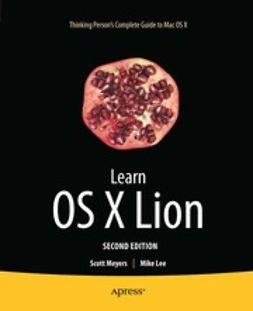 Mayers, Scott - Learn OS X Lion, ebook
