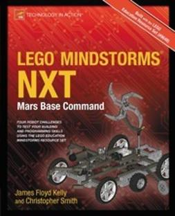 Kelly, James Floyd - LEGO® MINDSTORMS® NXT, e-bok