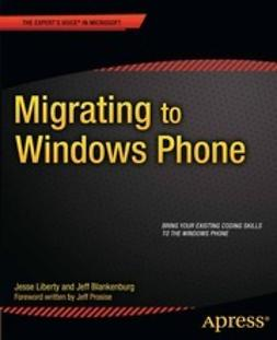 Liberty, Jesse - Migrating to Windows Phone, ebook
