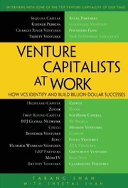 Shah, Tarang - Venture Capitalists at Work, ebook