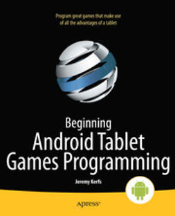 Kerfs, Jeremy - Beginning Android Tablet Games Programming, ebook