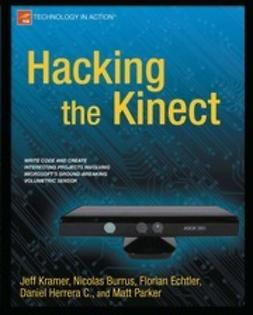 Kramer, Jeff - Hacking the Kinect, ebook