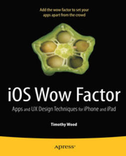 Wood, Timothy - iOS Wow Factor, ebook