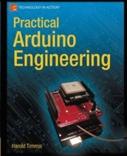 Timmis, Harold - Practical Arduino Engineering, ebook