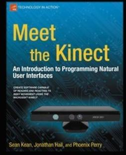 Kean, Sean - Meet the Kinect, ebook