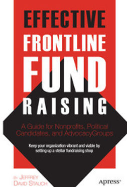 Stauch, Jeffrey David - Effective Frontline Fundraising, ebook