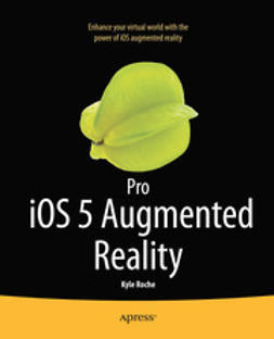 Roche, Kyle - Pro iOS 5 Augmented Reality, ebook
