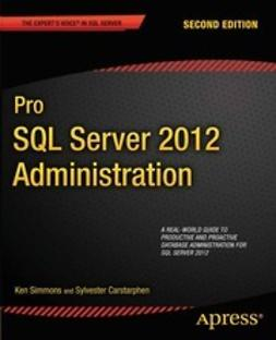 Simmons, Ken - Pro SQL Server 2012 Administration, ebook