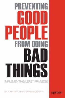 Mutch, John - Preventing Good People from doing Bad Things, ebook