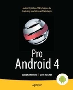 Komatineni, Satya - Pro Android 4, ebook