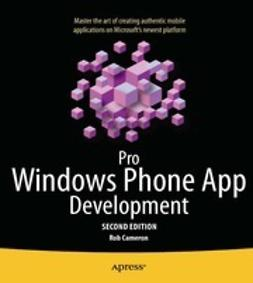 Cameron, Rob - Pro Windows Phone App Development, ebook