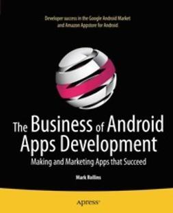 Rollins, Mark - The Business of Android Apps Development, e-kirja
