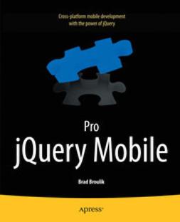 Broulik, Brad - Pro jQuery Mobile, ebook