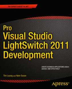 Leung, Tim - Pro Visual Studio LightSwitch 2011 Development, ebook