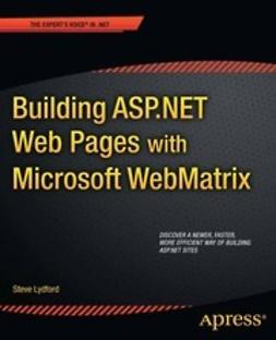 Lydford, Steve - Building ASP.NET Web Pages with Microsoft WebMatrix, ebook