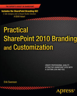 Swenson, Erik - Practical SharePoint 2010 Branding and Customization, ebook