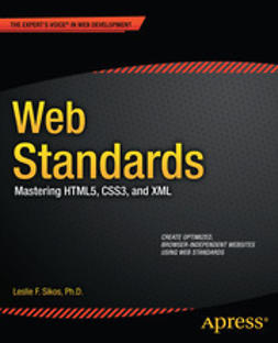 Sikos, Leslie F. - Web Standards, ebook