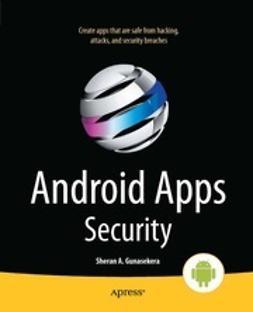 Gunasekera, Sheran - Android Apps Security, ebook