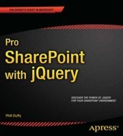 Duffy, Phill - Pro SharePoint with jQuery, ebook