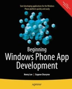 Lee, Henry - Beginning Windows Phone App Development, ebook