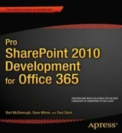 McDonough, Bart - Pro SharePoint 2010 Development for Office 365, ebook