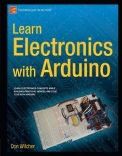 Wilcher, Donald - Learn Electronics with Arduino, ebook