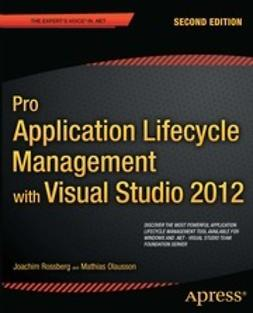 Rossberg, Joachim - Pro Application Lifecycle Management with Visual Studio 2012, ebook