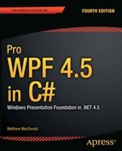 MacDonald, Matthew - Pro WPF 4.5 in C#, e-bok