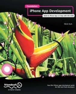 Kuh, Nick - Foundation iPhone App Development, e-bok