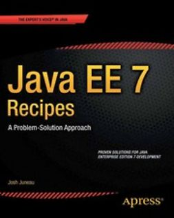 Juneau, Josh - Java EE 7 Recipes, ebook