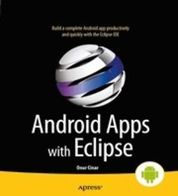 Cinar, Onur - Android Apps with Eclipse, e-bok