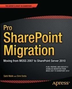 Malik, Sahil - Pro SharePoint Migration, ebook
