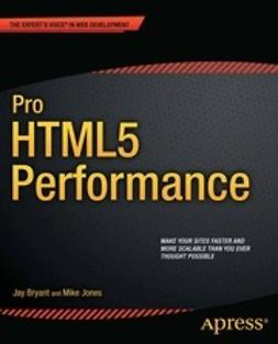Bryant, Jay - Pro HTML5 Performance, ebook